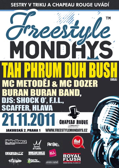 FREESTYLE MONDAYS! (21.11.2011)