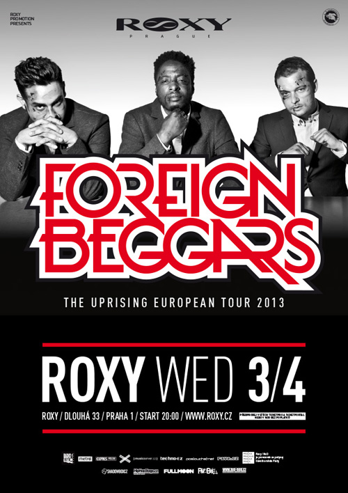 FOREIGN BEGGARS (UK) - The Uprising European Tour 2013