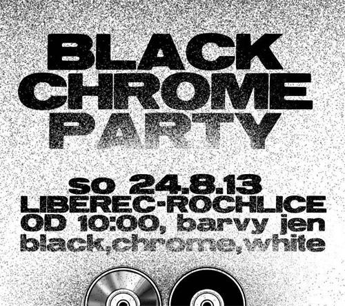 Black Chrome Party - Liberec