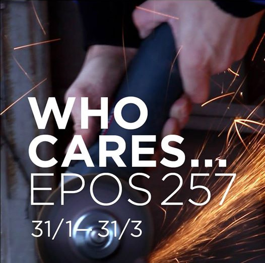 EPOS 257 - Who Cares…