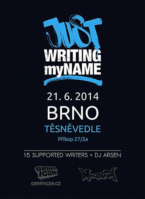 JUST WRITING MY NAME - Brno