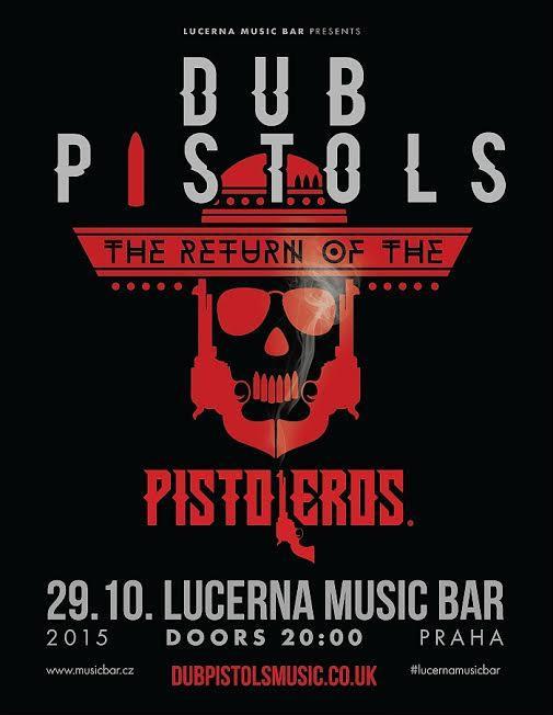 DUB PISTOL - LMB, Praha