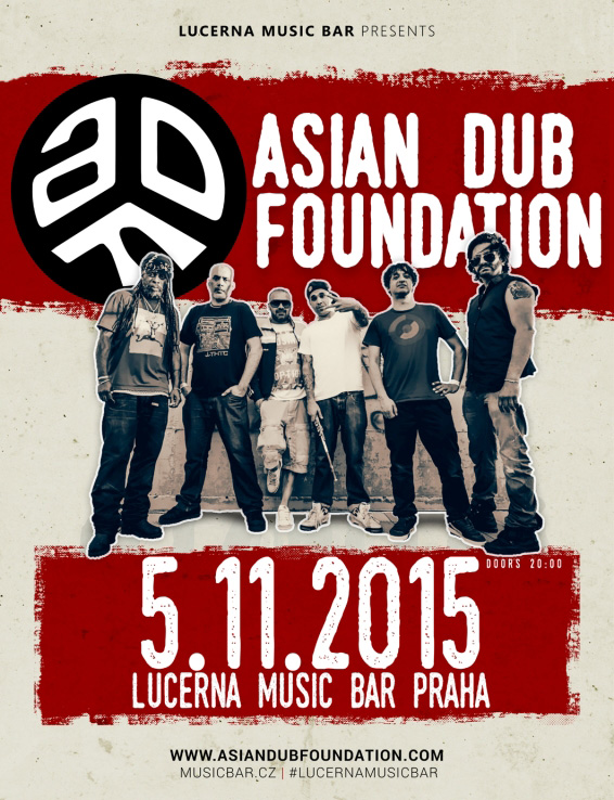 ASIAN DUB FOUNDATION - LMB, Praha