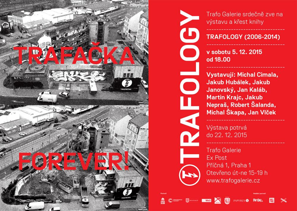TRAFOLOGY (2006–2014)