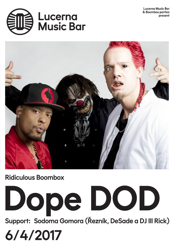 RIDICULOUS BOOMBOX - Dope DOD (NL), Sodoma Gomora
