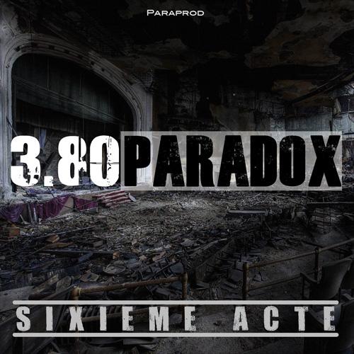 3.80 Paradox - Sixième Acte - cover - front