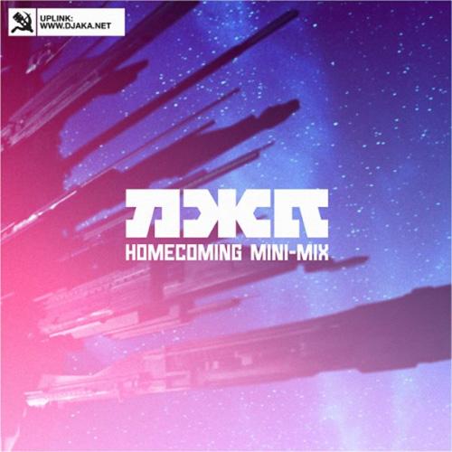 DJ AKA - Homecoming Mini-mix (2013)
