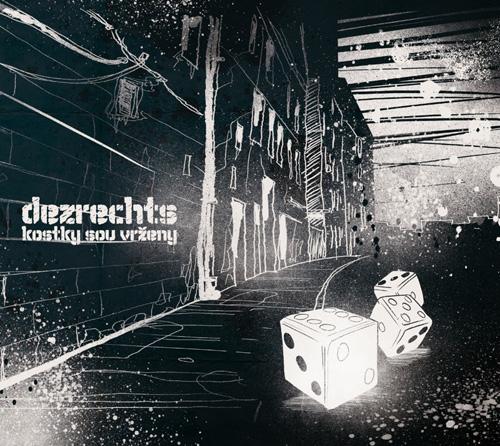 DeZrechts - Kostky sou vrženy - cover - front