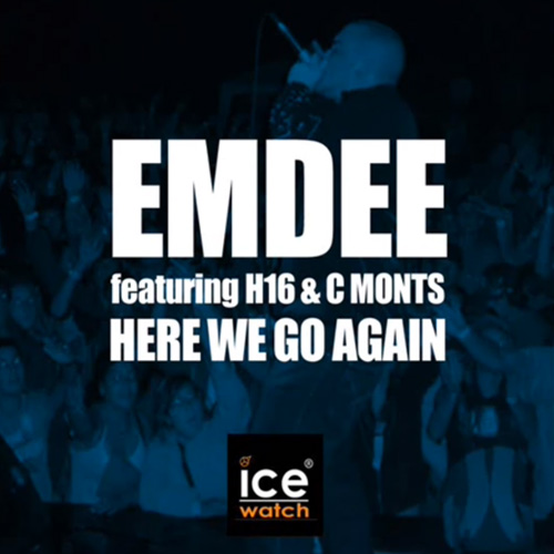Emdee ft. H16 & C Monts - Here We Go Again - cover - front