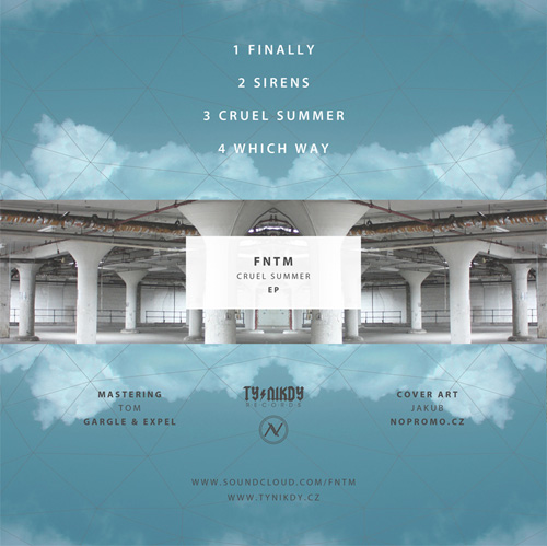 FNTM - Cruel Summer EP (2013) - back