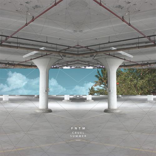 FNTM - Cruel Summer EP (2013) - front