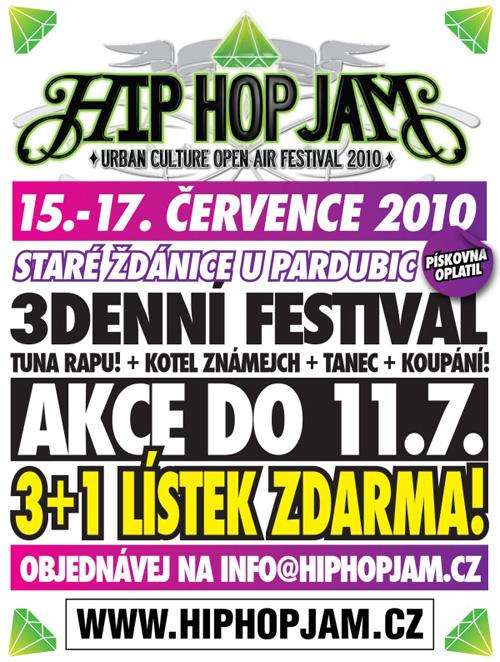Hip Hop Jam festival 2010 již za 8 dní! Týdenní akce na lístky 3+1 ... cc93785f588