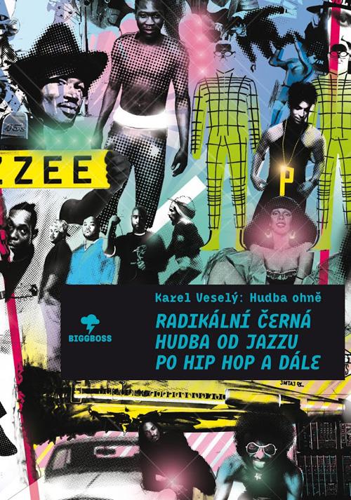 HUDBA OHNĚ - Radikální černá hudba od jazzu po hip hop a dále | cover