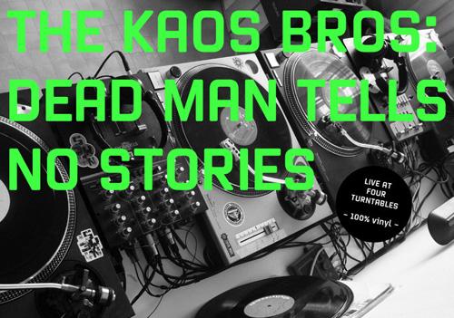 Kaos Bros: Dead man tells no stories - front