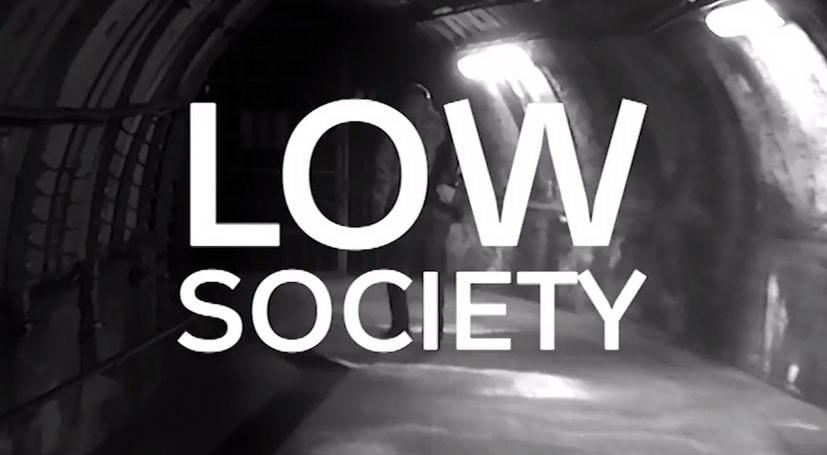 LOW SOCIETY (2015)