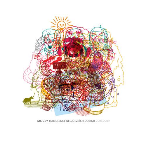 MC Gey - Turbulence Negativních Dobrot (2008-2009)