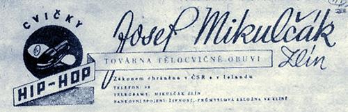 Továrna tělocvičné obuvi Hip-Hop, Josef Mikulčák, Zlín – zákonem chráněno v ČSR a v Islandu.