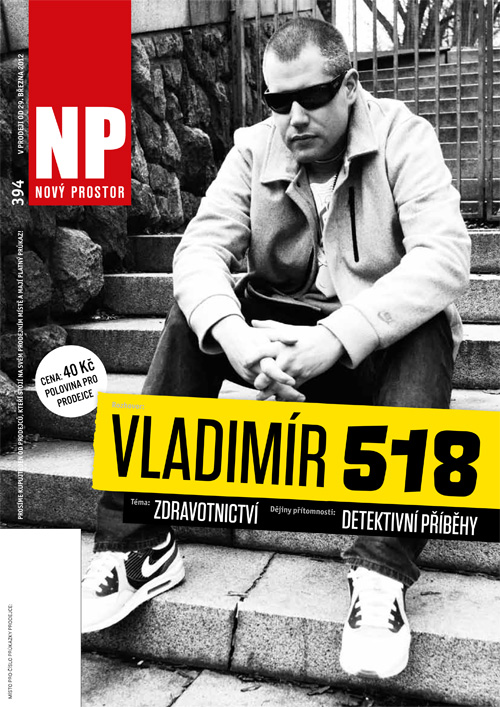 Nový Prostor (394): Vladimír 518 - Žiju v bublině