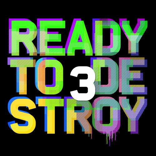 READY TO DESTROY 3 - Soundtrack