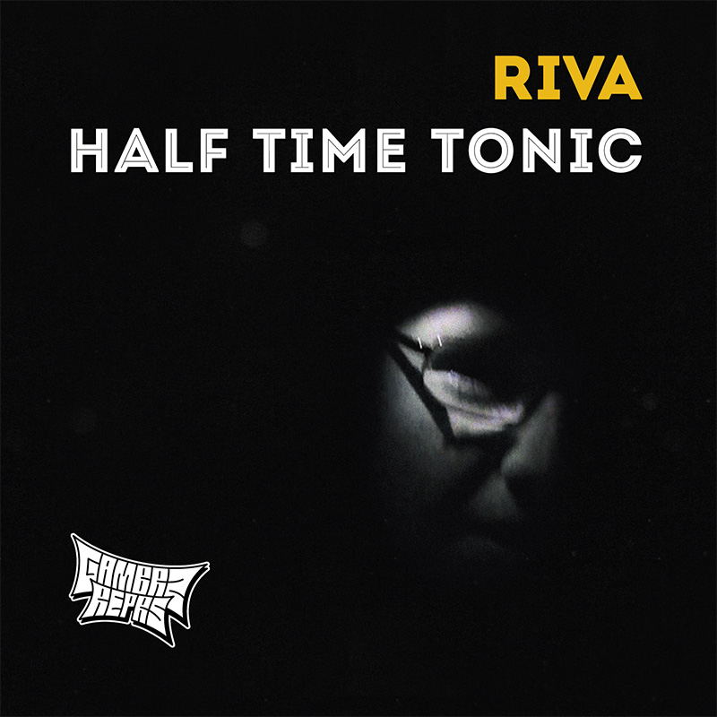 Riva - Half Time Tonic (2014) - front