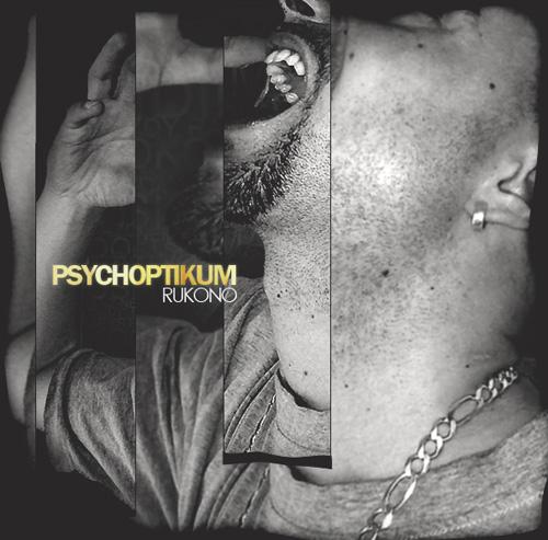 Rukono - Psychoptikum (2013)