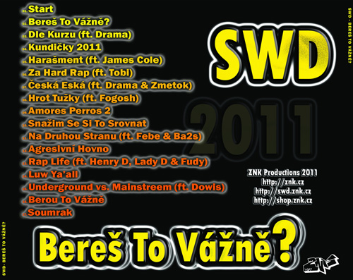 SWD - Bereš to vážně? (2011) - cover - back