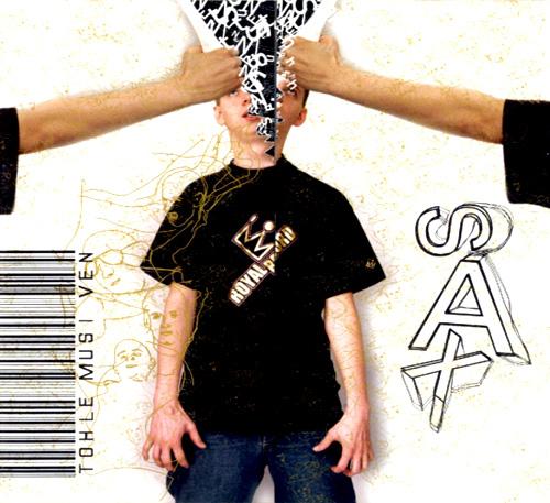 MC Sax - Tohle Musí Ven - front