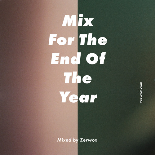 DJ Zerwox - Mix For The End Of The Year (2013) - front
